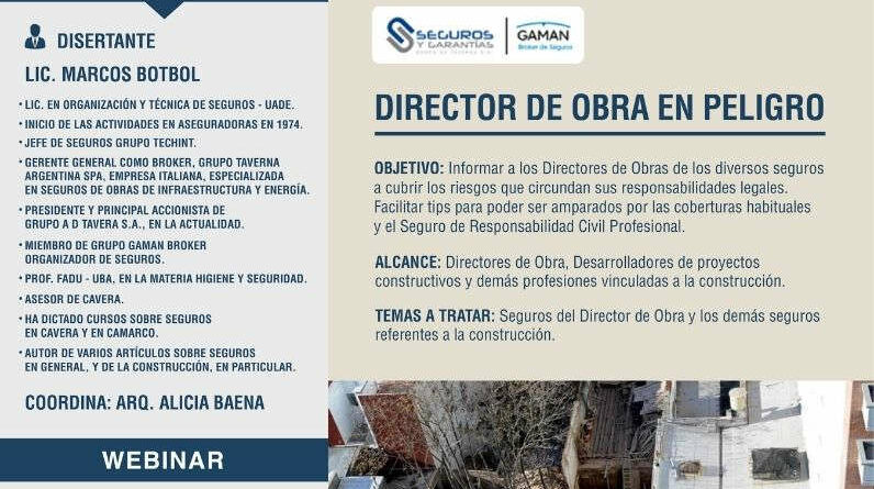 Webinar SEGUROS – DIRECTOR DE OBRA EN PELIGRO